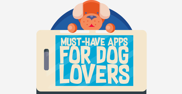 must have apps for dog lovers