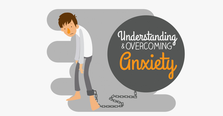 understanding & overcoming anxiety