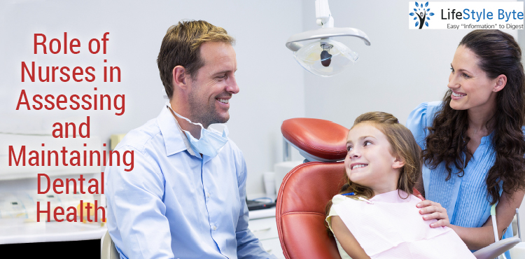 role of nurses in assessing and maintaining dental health
