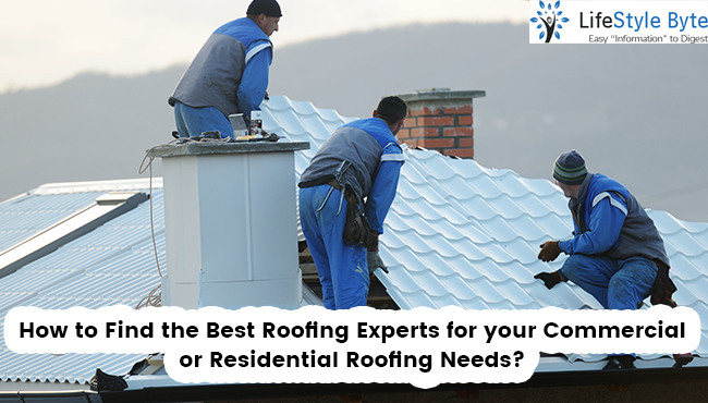 how to find the best roofing experts for your commercial or residential roofing needs?