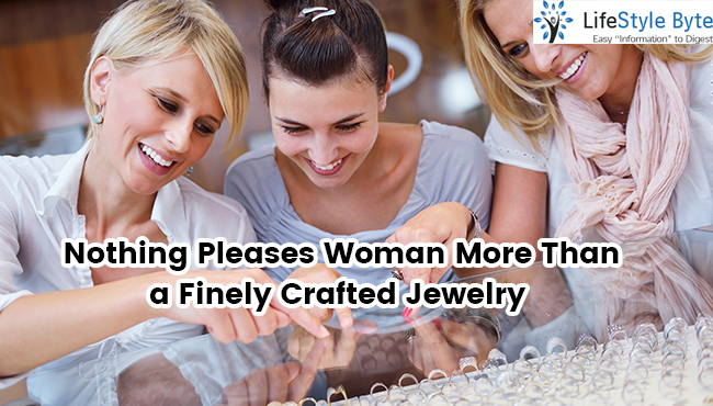 nothing pleases woman more than a finely crafted jewelry