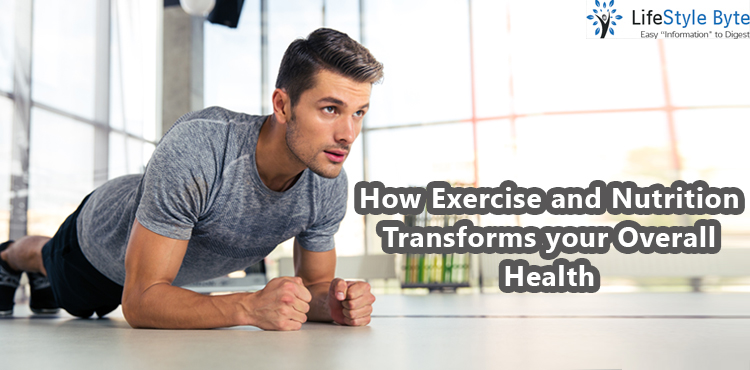how exercise and nutrition transforms your overall health