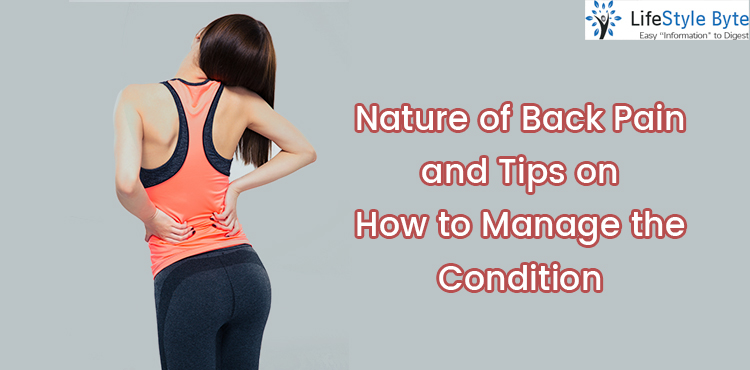 nature of back pain and tips on how to manage the condition
