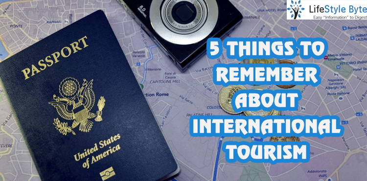 5 things to remember about international tourism