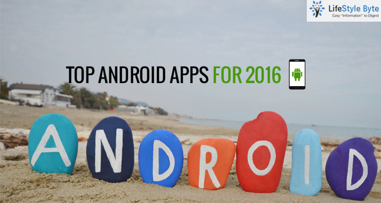 10 top and must have android apps for 2016