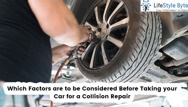 which factors are to be considered before taking your car for a collision repair