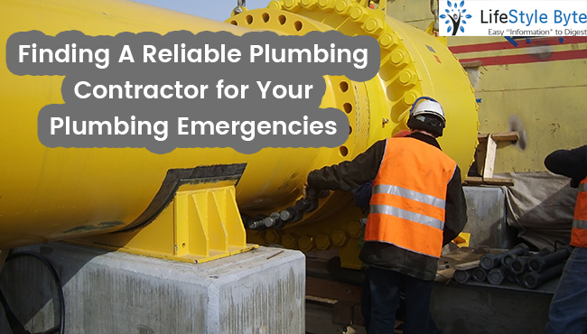 finding a reliable plumbing contractor for your plumbing emergencies
