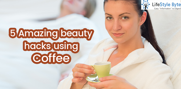 5 amazing beauty hacks using coffee