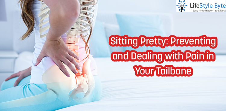 sitting pretty: preventing and dealing with pain in your tailbone
