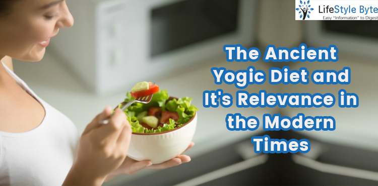 the ancient yogic diet and it's relevance in the modern times