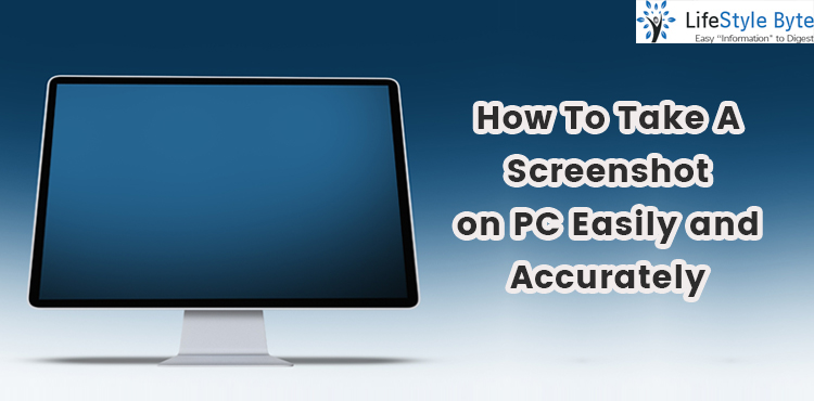 how to take a screenshot on pc easily and accurately