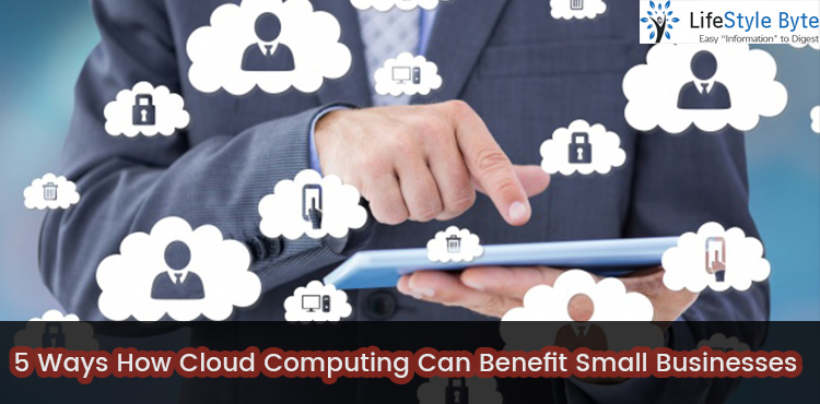 5 ways how cloud computing can benefit small businesses