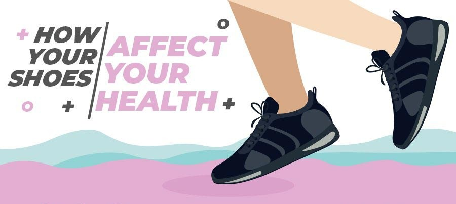 how your shoes affect your health