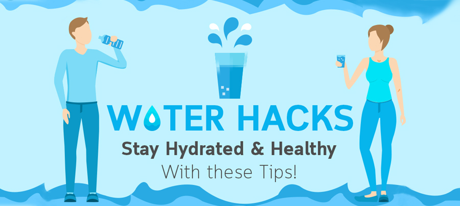 water hacks: stay hydrated & healthy with these tips!