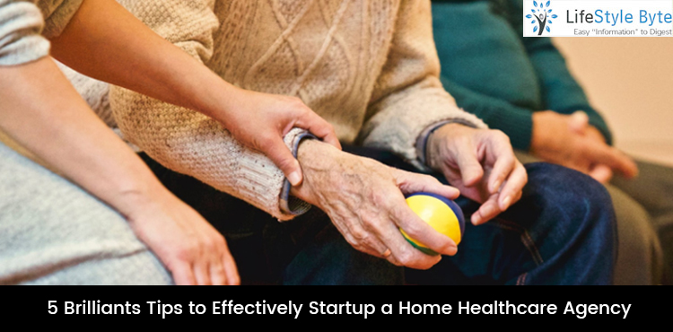 5 brilliants tips to effectively startup a home healthcare agency