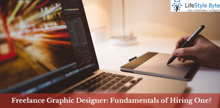 freelance graphic designer: fundamentals of hiring one?